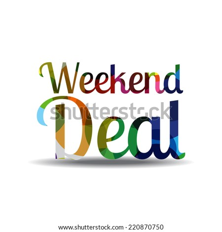 Weekend Deal Colorful Vector Icon Design