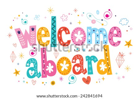 Welcome aboard typography lettering decorative text - stock vector