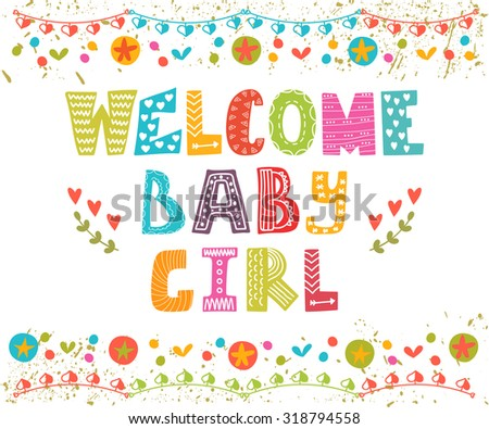 Welcome baby girl. Baby girl arrival card. Baby girl cute shower card. Vector illustration - stock vector