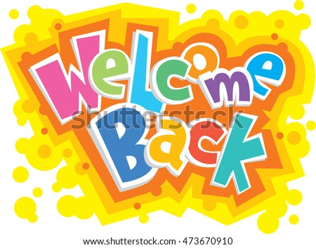 Welcome back decorative greeting card vector stock photo photo welcome back decorative greeting card vector illustration m4hsunfo