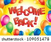Welcome back sign - stock vector
