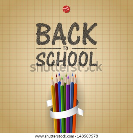 Welcome Back to school background with colorful pencils, vector  - stock vector