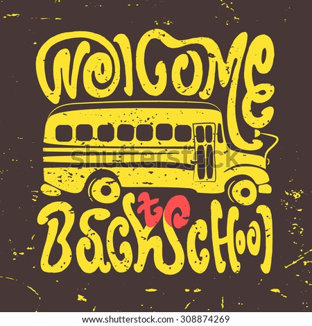 welcome back to school hand draw vintage lettering poster typography poster inspiration