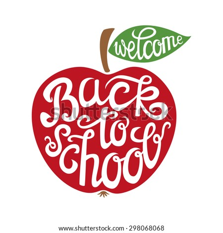 Welcome back to school hand-drawn lettering card with a red apple.Typography poster.Vector illustration. - stock vector