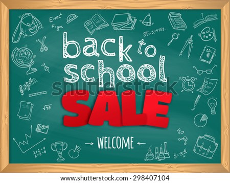 Welcome back to school SALE background, with hand drawn doodle elements on a chalkboard.  Vector illustration.  - stock vector