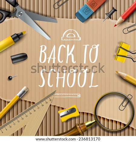 Welcome Back to school template with office supplies on cardboard texture background, vector illustration.  - stock vector