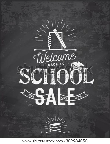 Welcome Back to School Typographical Design Element in Vintage Style on Chalkboard - stock vector