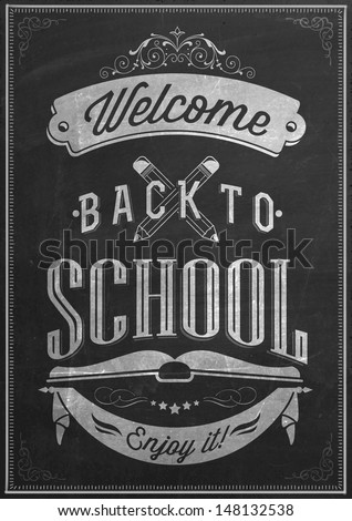 Welcome Back To School Typography Background On Chalkboard, Vector Eps10 illustration.