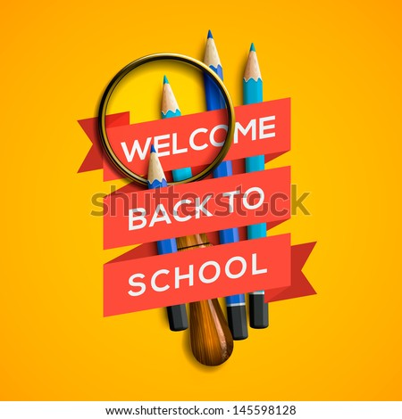 Welcome back to school with supplies on yellow background, vector illustration.  - stock vector