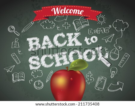 Welcome back to school with text on chalkboard and apple - stock vector