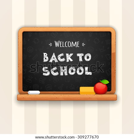 Welcome Back to School Written on Blackboard. Vector poster - stock vector