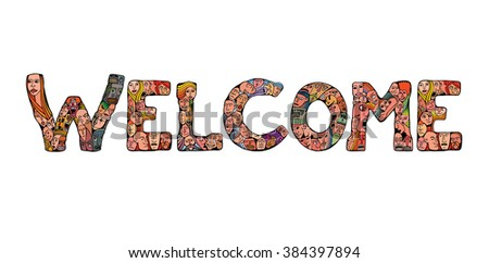 Welcome banner. People crowd alphabet vector font. Isolated background, poster design. Hand drawn vector illustration in cartoon style