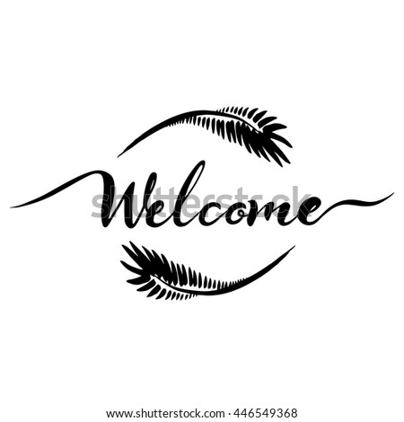 WELCOME hand lettering - handmade calligraphy, vector dark brush pen isolated on white background - stock vector