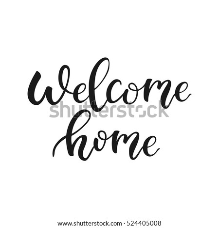 Welcome home quote welcome back modern stock vector for Wallpaper home is where the heart is