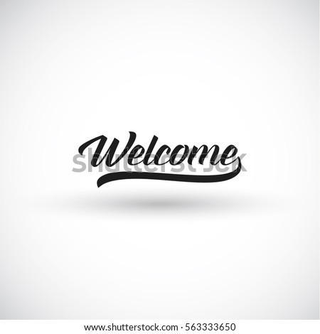 Welcome inscription. Vector illustration