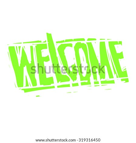 welcome - lettering - stock vector