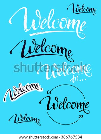 Welcome. Sign, symbol word welcome.Hand lettering, calligraph font  letters and shade. Isolated. - stock vector