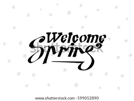 Welcome spring hand lettering design spring stock vector royalty welcome spring hand lettering design spring logos and emblems for invitation greeting card m4hsunfo