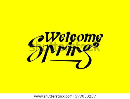 Welcome spring hand lettering design spring stock vector 599053259 welcome spring hand lettering design spring logos and emblems for invitation greeting card m4hsunfo