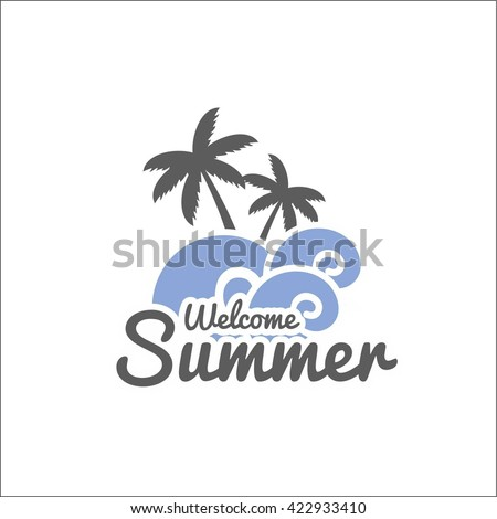 Welcome summer - stock vector