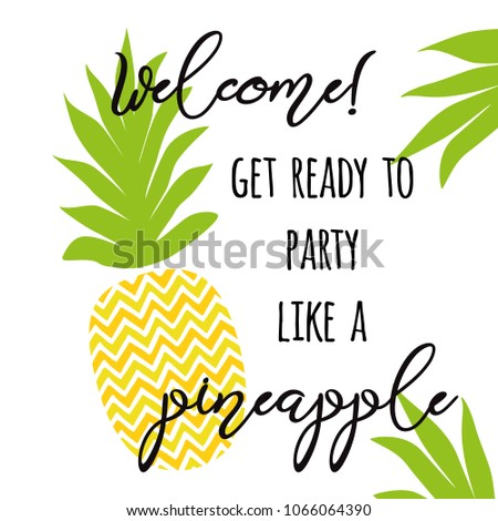 Welcome Pineapple Party Positive Summer Invitation Stock ...