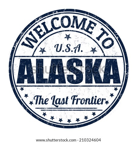 Welcome to Alaska grunge rubber stamp on white background, vector illustration