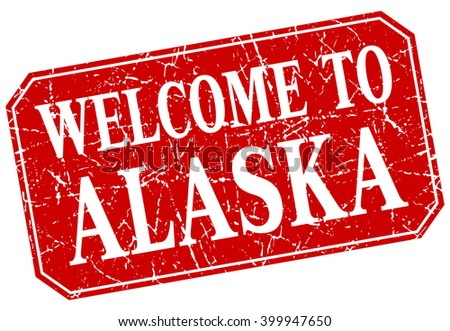 welcome to Alaska red square grunge stamp - stock vector