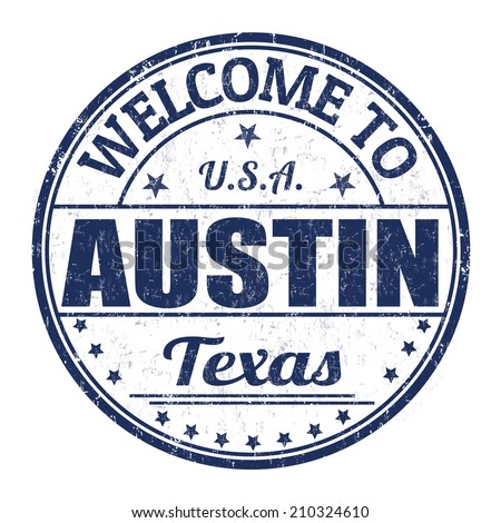 Welcome to Austin grunge rubber stamp on white background, vector illustration - stock vector