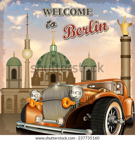 Welcome to Berlin retro poster. - stock vector