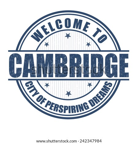Welcome to Cambridge, City of perspiring dreams grunge rubber stamp on white, vector illustration - stock vector