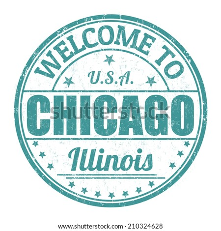Welcome to Chicago grunge rubber stamp on white background, vector illustration - stock vector