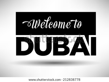 Welcome to Dubai with Typography Design
