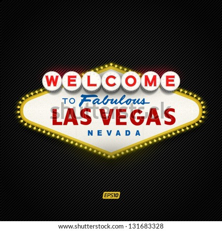 Welcome to Fabulous Las Vegas Nevada - stock vector