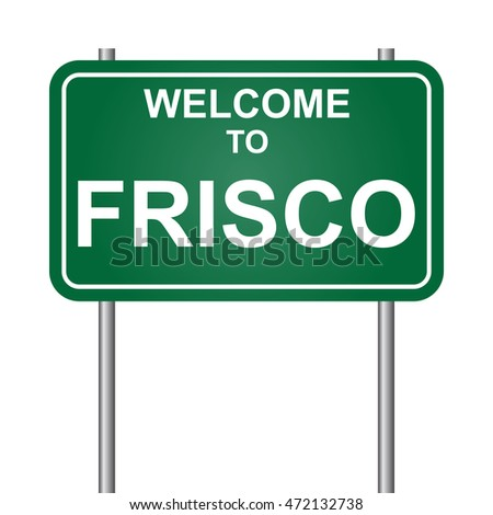 Welcome to Frisco, green signal vector