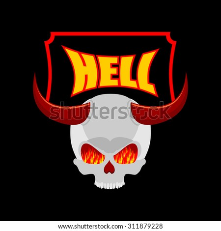 Welcome to hell. Plate for door. Satans skull with horns. In eye of skull flame of fire of purgatory. Vector illustration of religion - stock vector