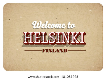 Welcome to Helsinki - Vintage greeting card - stock vector