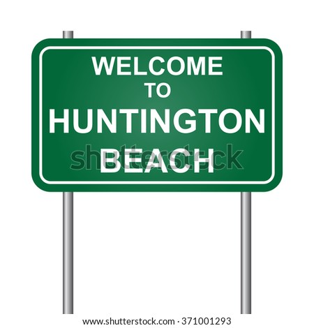 Welcome to Huntington Beach, green signal vector