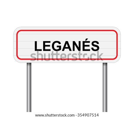 Welcome to Leganes Spain road sign vector