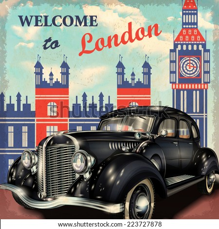 Welcome to London retro poster. - stock vector