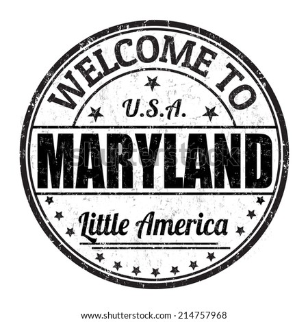 Welcome to Maryland grunge rubber stamp on white background, vector illustration - stock vector