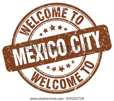 welcome to Mexico City stamp.Mexico City stamp.Mexico City seal.Mexico City tag.Mexico City.Mexico City sign.Mexico.City.Mexico City label.stamp.welcome.to.welcome to.welcome to Mexico City. - stock vector