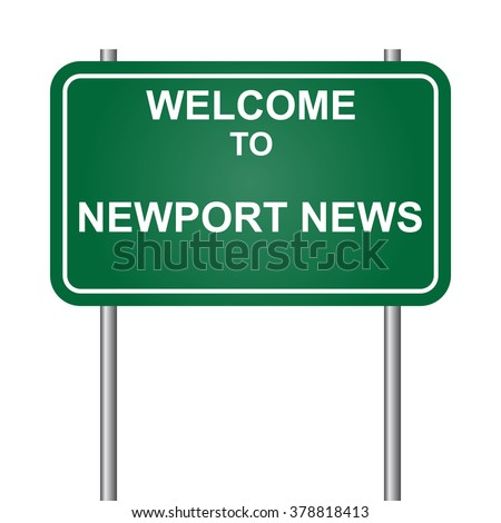 Welcome to Newport News, green signal vector