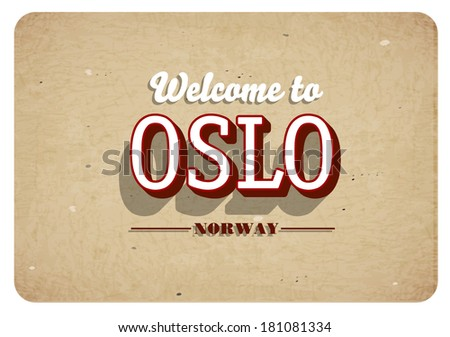 Welcome to Oslo - Vintage greeting card - stock vector