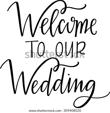 Wedding sign stock images royalty free images vectors welcome to our wedding sign junglespirit Choice Image