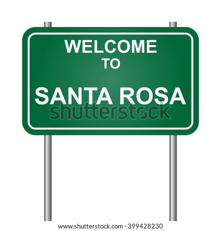 Welcome to Santa Rosa, green signal vector