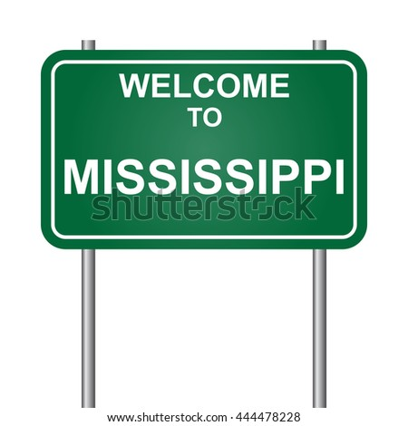 Welcome to State of Mississippi, green signal vector