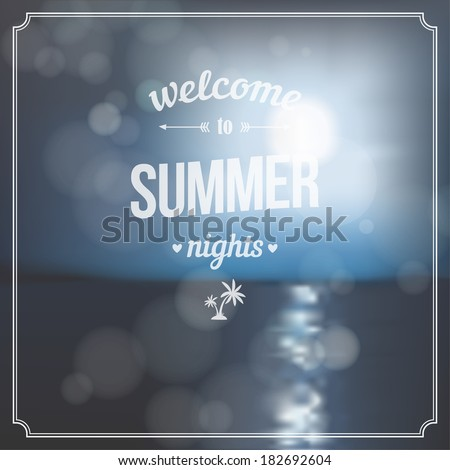 Welcome to summer nights. Summer retro postcard with moon light and sea - stock vector
