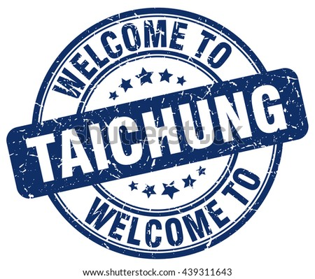 welcome to Taichung stamp.Taichung stamp.Taichung seal.Taichung tag.Taichung.Taichung sign.Taichung.Taichung label.stamp.welcome.to.welcome to.welcome to Taichung.