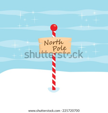 Welcome to the North Pole - stock vector