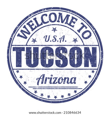 Welcome to Tucson grunge rubber stamp on white background, vector illustration - stock vector
